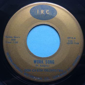 Don Caron Orchestra - Work Song b/w Twist Cha-Cha - IRC - Ex