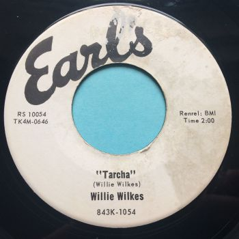 Willie Wilkes - Tarcha - Earls - Ex- (label wear)