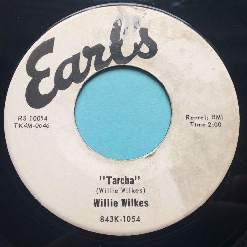 Willie Wilkes - Tarcha - Earls - Ex- (label wear)
