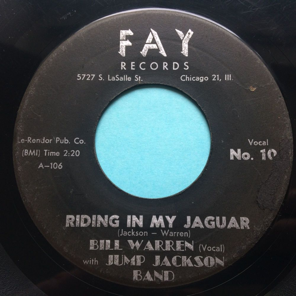 Bill Warren with Jump Jackson Band - Riding in my Jaguar b/w Midnight Shuffle - Fay - VG plays VG+