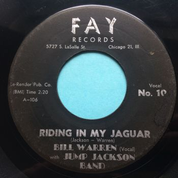 Bill Warren with Jump Jackson Band - Riding in my Jaguar b/w Midnight Shuffle - Fay - VG plays VG+