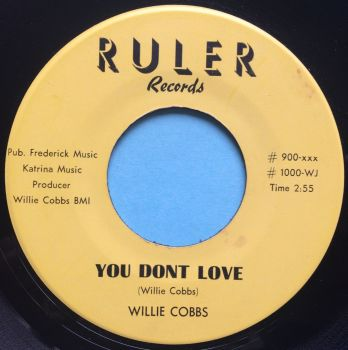 Willie Cobbs - You don't love - Ruler - Ex