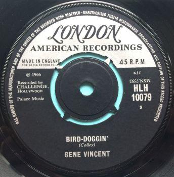 Gene Vincent - Bird-Doggin' - U.K. London - Ex (slight label damage on flip)