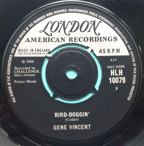 Gene Vincent - Bird-Doggin' - U.K. London - Ex (slight label damage on flip