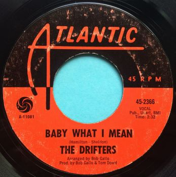 Drifters - Baby what I mean - Atlantic - Ex-