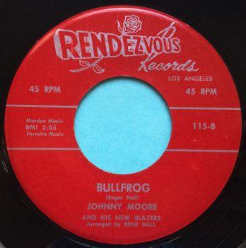 Johnny Moore - Bullfrog - Rendezvous - Ex-