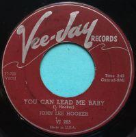 John Lee Hooker - You can lead me baby b/w Unfriendly Woman - Vee-Jay - VG+