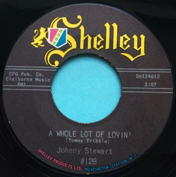 Johnny Stewart - A whole lot of lovin' - Shelley - Ex