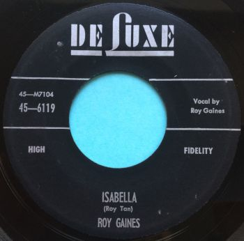 Roy Gaines - Isabella - Deluxe - Ex-