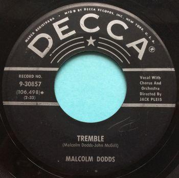 Malcolm Dodds - Tremble - Decca - VG+