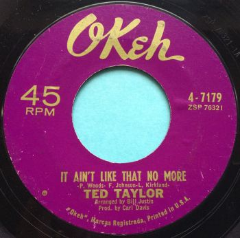 Ted Taylor - It ain't like that no more - Okeh - Ex