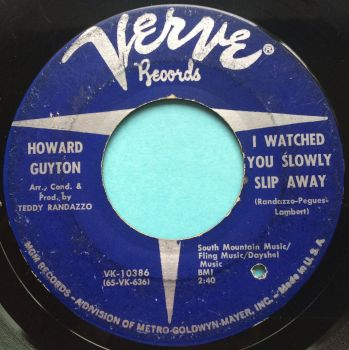 Howard Guyton - I watched you slowly slip away - VG (plays VG+ Please check sound clip)