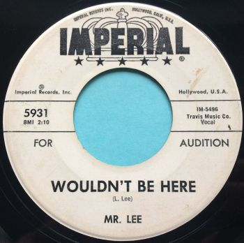 Mr. Lee (Leonard Lee) - Wouldn't be here - Imperial promo - Ex-