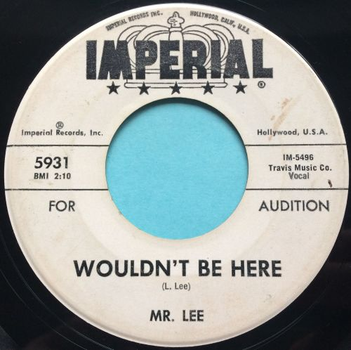 Mr. Lee - Wouldn't be here - Imperial promo - Ex-