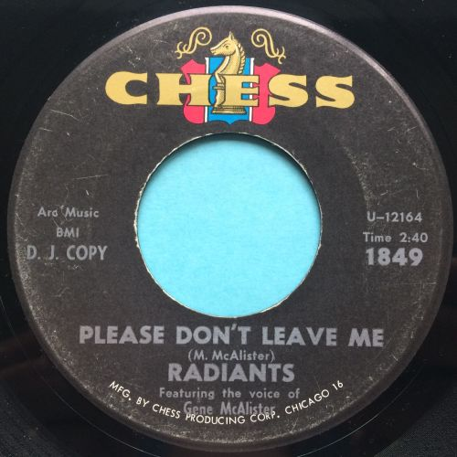 Radiants - Please son't leave me baby b/w Heartbreak Society - Chess - VG+