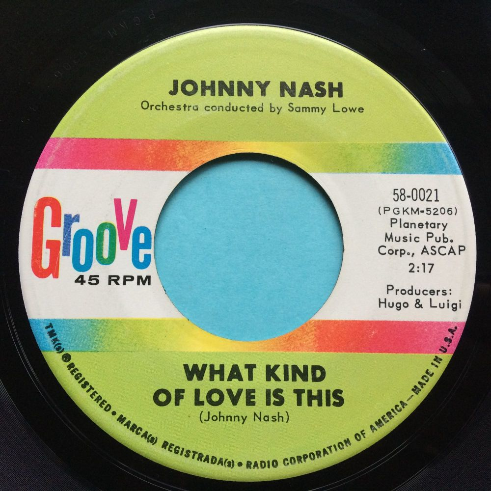 Johnny Nash - What kind of love is this - Groove - VG+