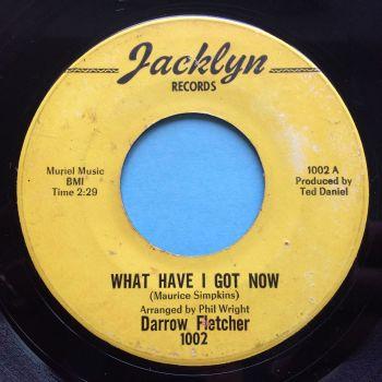 Darrow Fletcher - What have I got now b/w Sitting there that night - Jacklyn - VG+