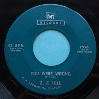Z Z Hill - You were wrong - MH - Ex
