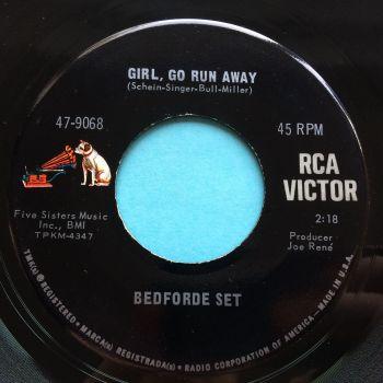 Bedforde Set - Girl, go run away - RCA - Ex-