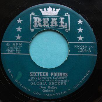 Gloria Becker - Sixteen Pounds - Real - Ex
