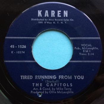 Capitols - Tired running from you b/w We got a thing that's in the groove - Karen - VG+