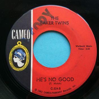 Baker Twins - He's no good - Cameo - VG+ (DJ stamp)