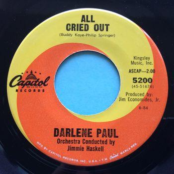 Darlene Paul - All cried out - Capitol - Ex