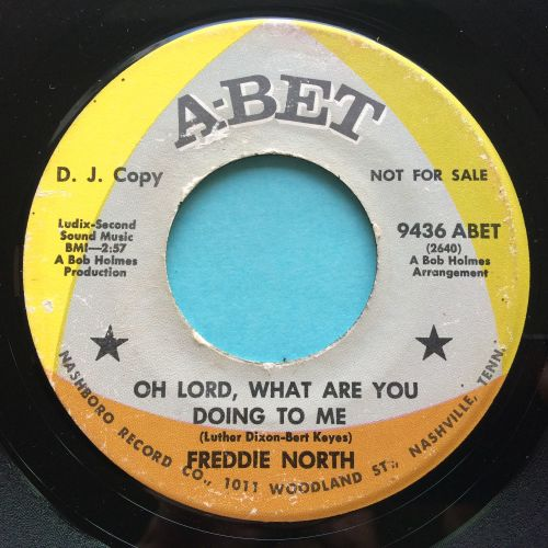 Freddie North - Oh Lord, what are you doing to me - Abet promo - VG+