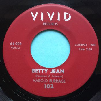 Harold Burrage - Betty Jean - Vivid - Ex