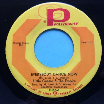 Little Caesar & The Empire - Everybody dance now - Parkway - VG+