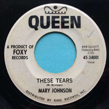 Mary Johnson - These tears - Queen promo - Looks VG plays VG+