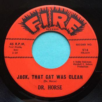 Dr. Horse - Jack that cat was clean - Fire - Ex