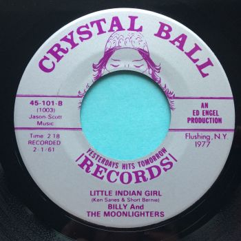 Billy and the Moonlighters - Little Indian Girl - Crystal Ball - Ex-