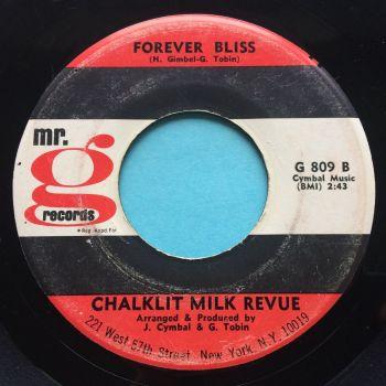Chalklit Milk Revue - Forever Bliss - Mr.G - VG+