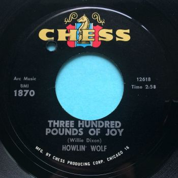 Howlin' Wolf - Three hundred pounds of joy - Chess - Ex-