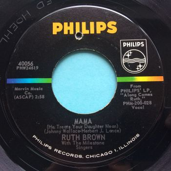 Ruth Brown - Mama (he treats your daughter mean) - Philips - Ex