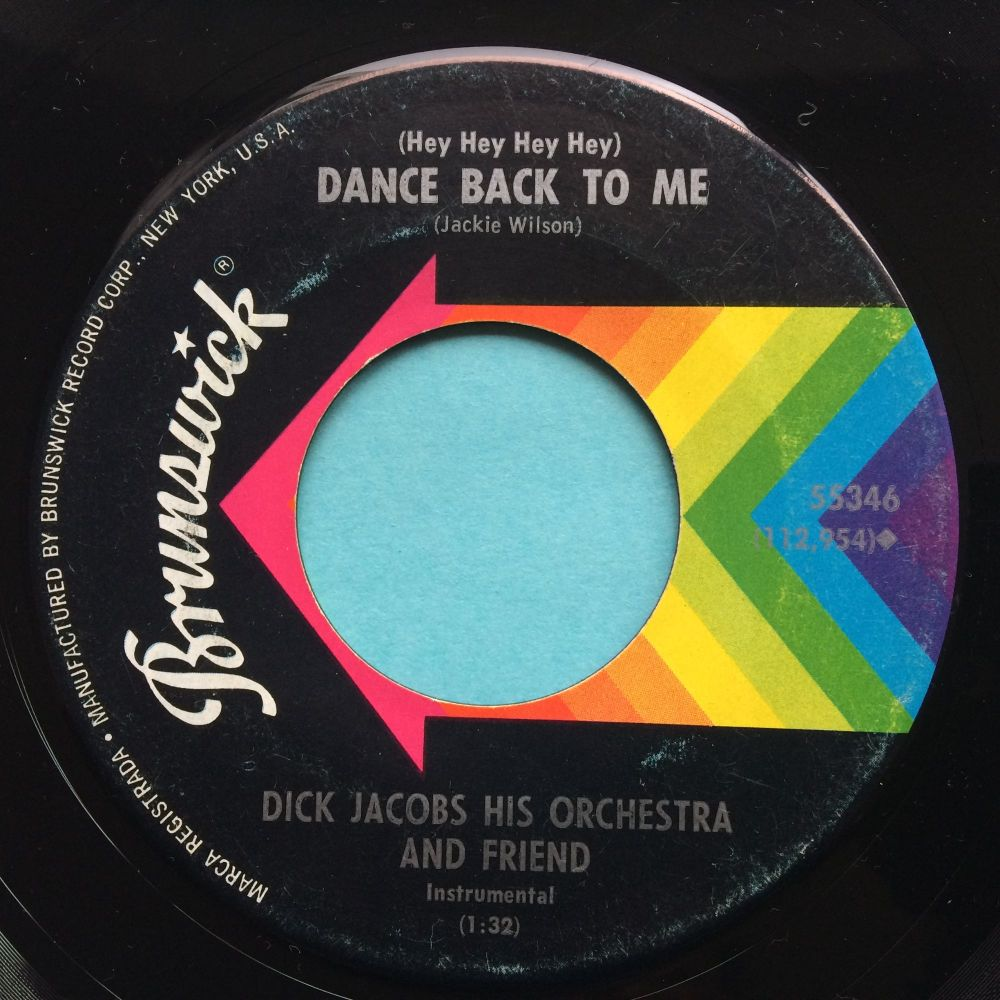 Dick Jacobs & Orchestra - (Hey hey hey) Dance back to me - Brunswick - VG+