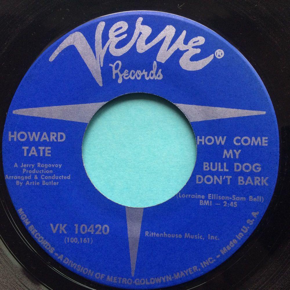 Howard Tate - How come my bull dog don't bark - Verve - Ex-