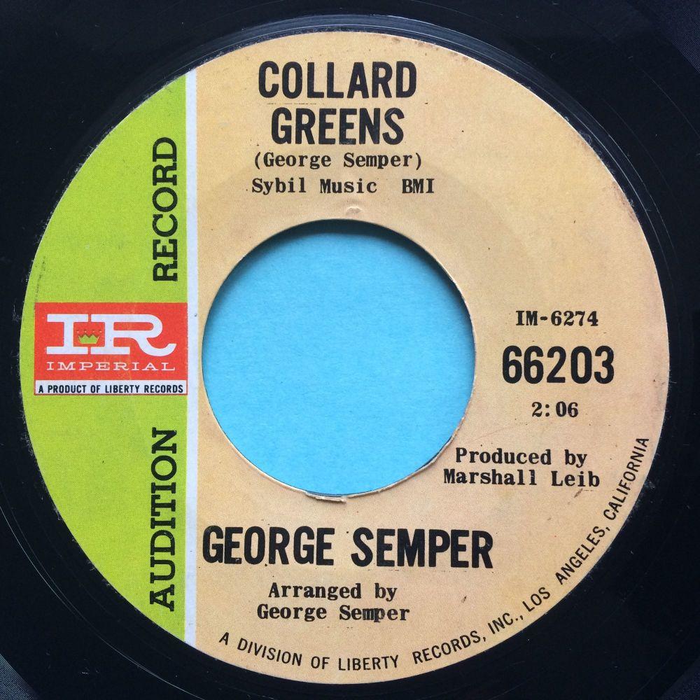 George Semper - Collard Greens b/w Shortnin' Bread - Imperial promo - Ex- (slight edge warp nap)