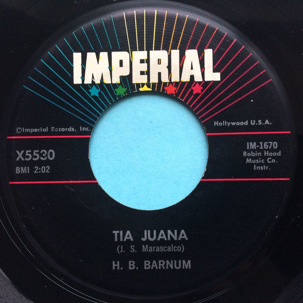H B Barnum - Tia Juana - Imperial - VG+