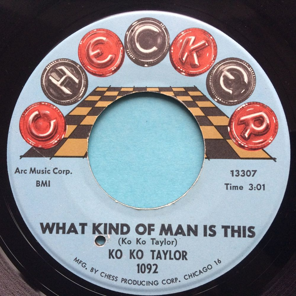 Ko Ko Taylor - What kind of man is this - Checker - Ex-