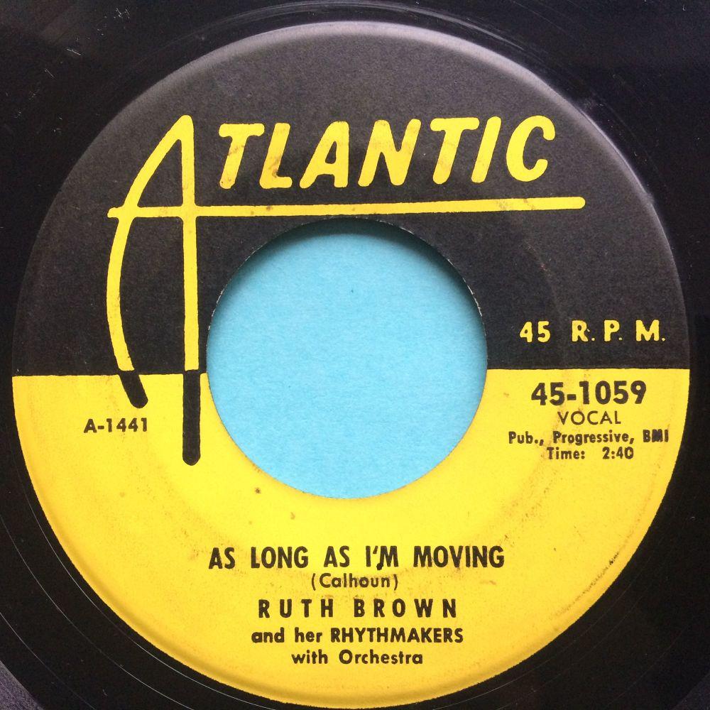 Ruth Brown - As long as I'm moving - Atlantic - VG+