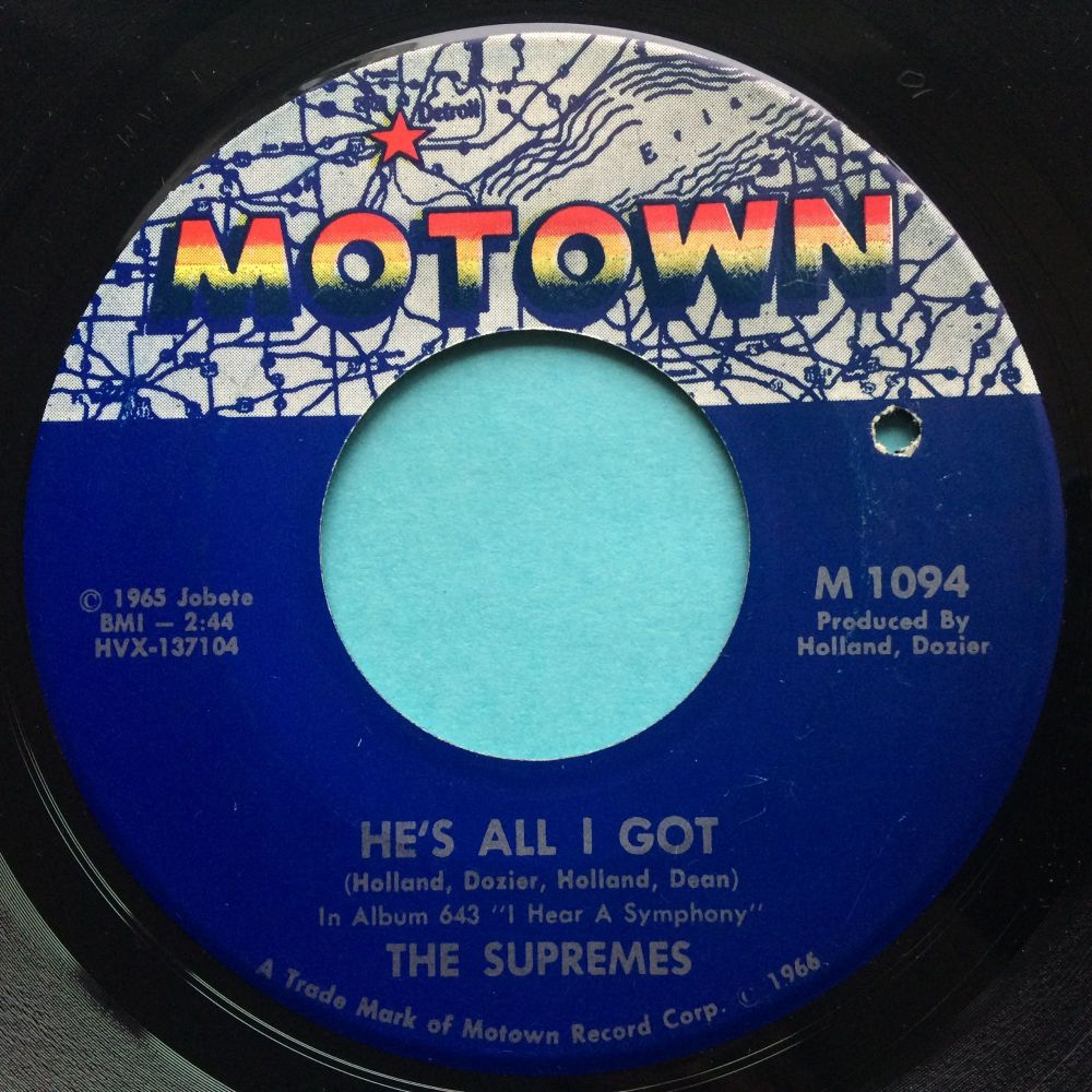 Supremes - He's all I got b/w Love is like an itching in my heart - Motown - Ex-