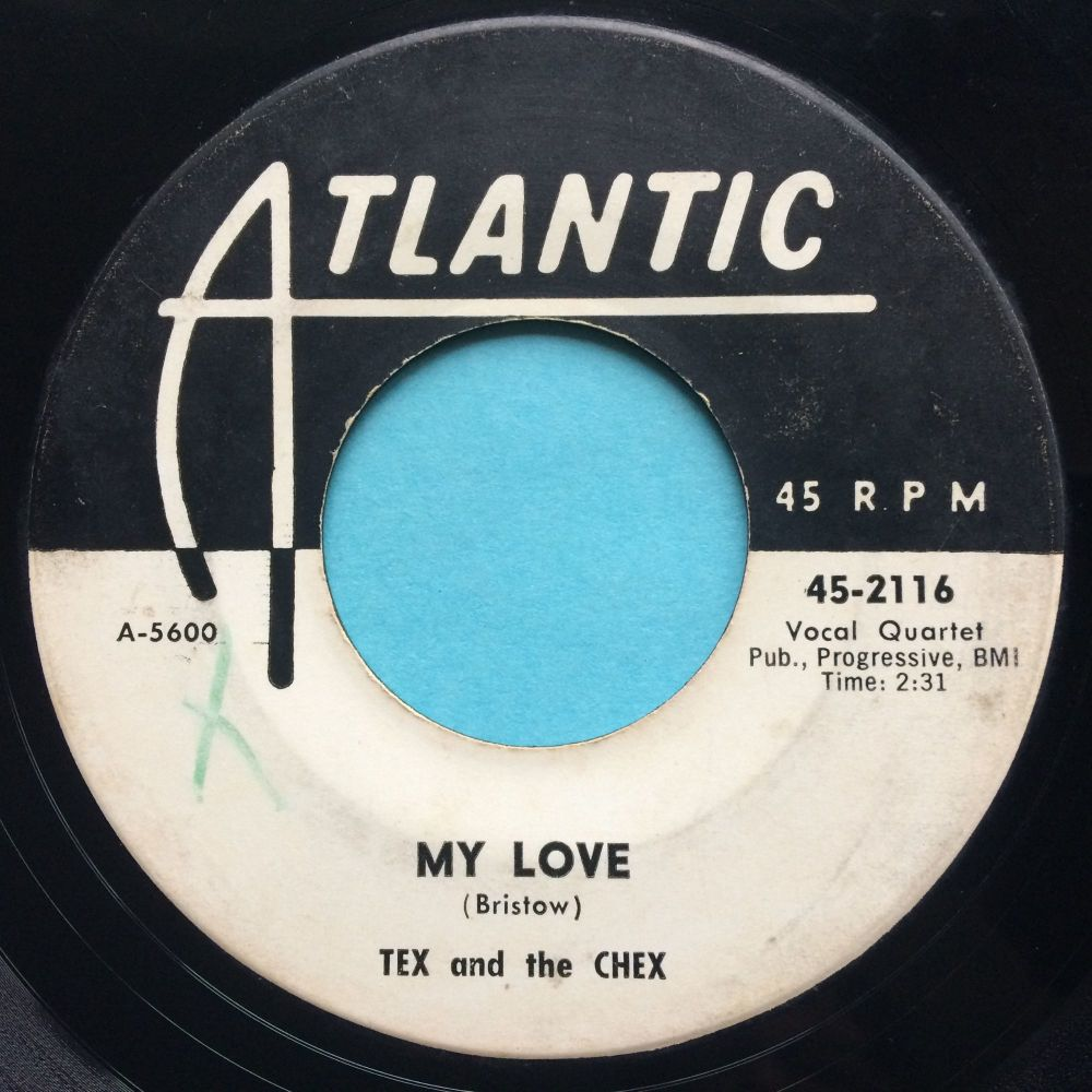 Tex and the Chex - My Love - Atlantic promo - VG+