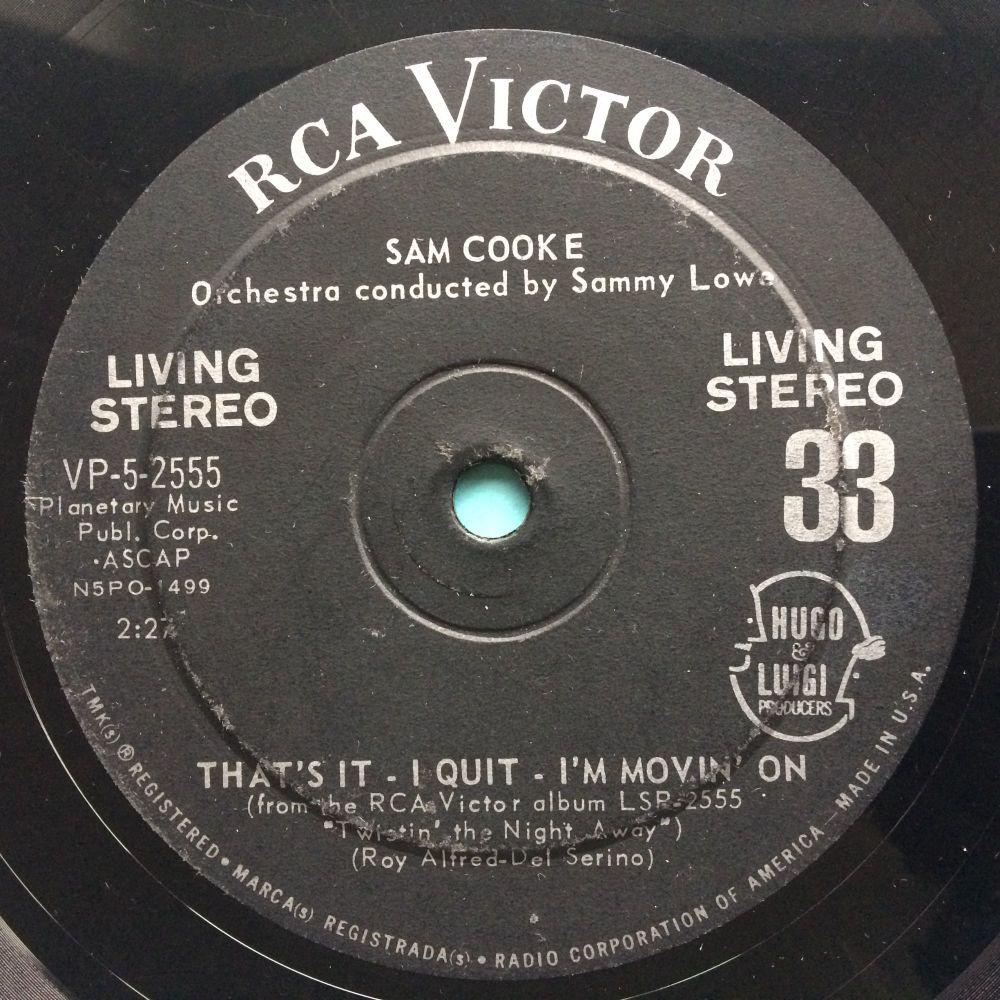 "Sam Cooke - That's it-I quit-I'm movin' on - RCA 33rpm 7"" - Ex-"