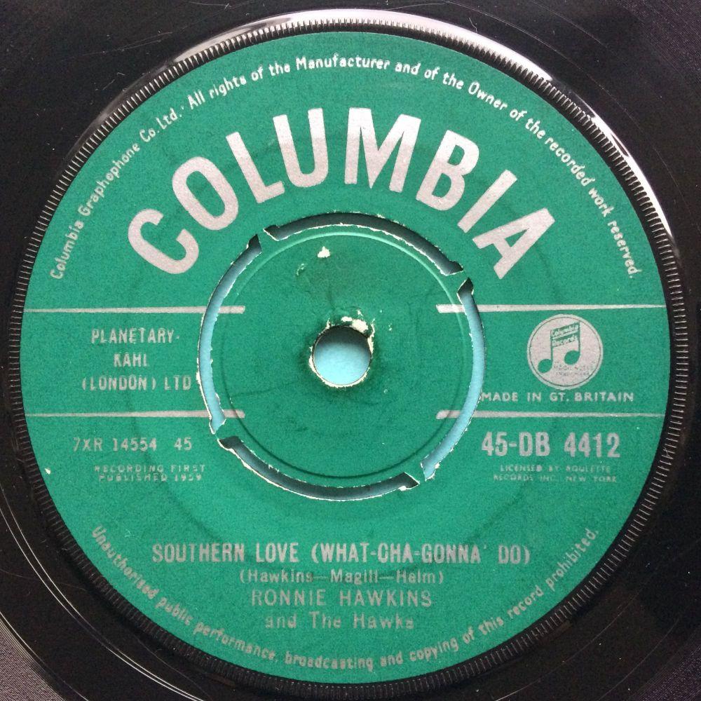 Ronnie Hawkins - Southern Love - U.K. Columbia - VG+