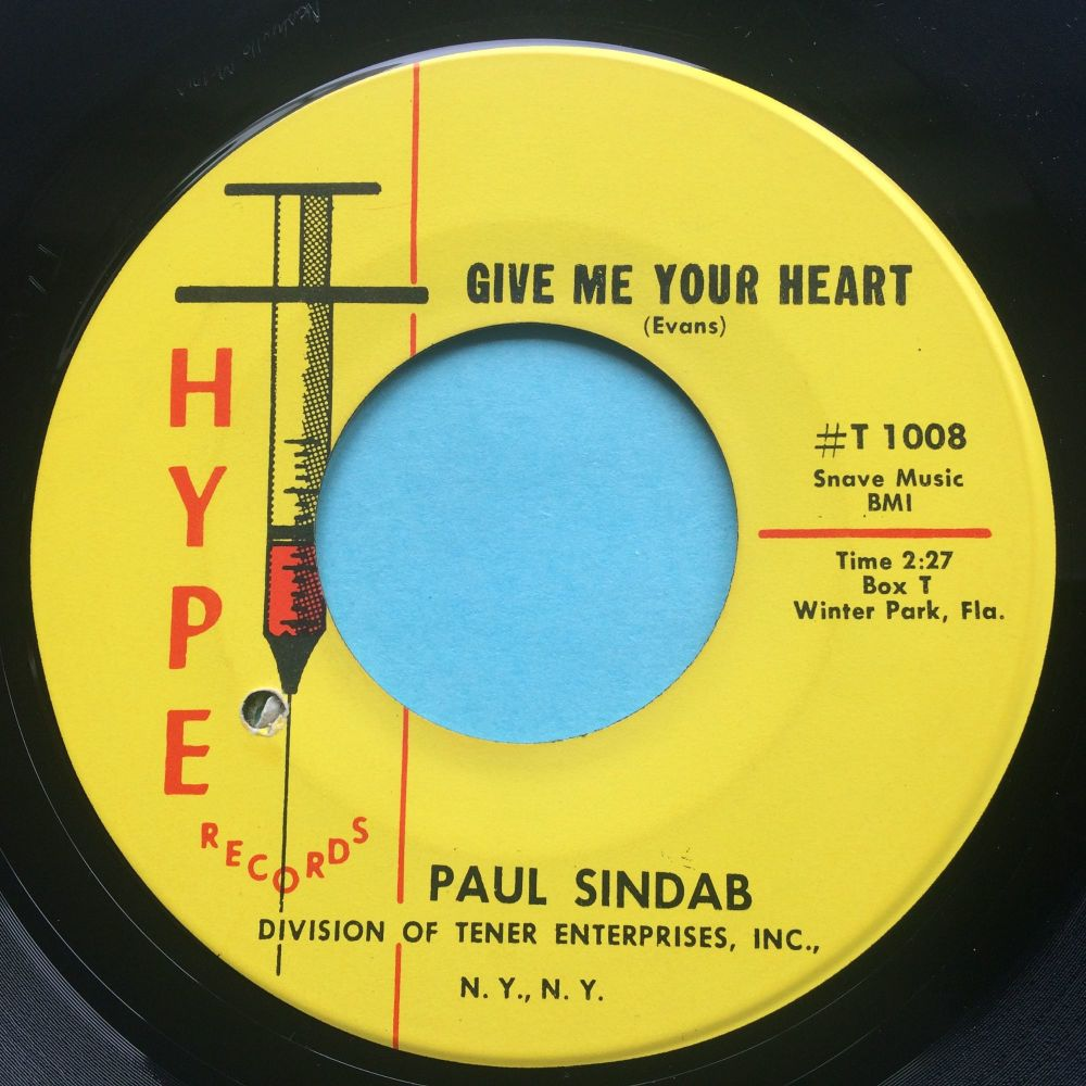 Paul Sindab - You dropped your candy in the sand (mispress) b/w Do whatcha wanna do - Hype - Ex