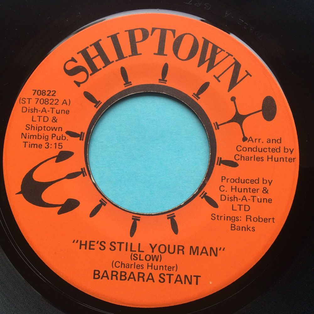 Barbara Stant - He's still you man b/w My mind holds on to yesterday - Ship