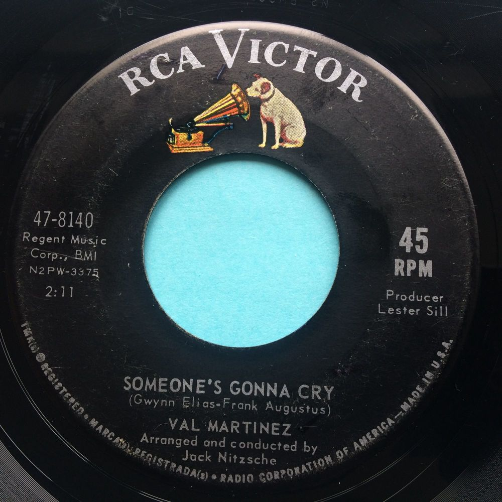 Val Martinez - Someone's gonna cry - RCA - VG+