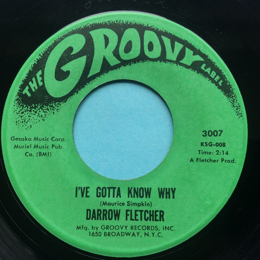 Darrow Fletcher - I've gotta know why b/w Gotta draw the line - Groovy - VG